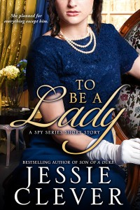To Be a Lady: A Spy Series Short Story