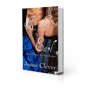 For Love of the Earl: Book Two of the Spy Series