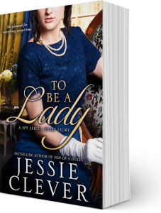 To Be a Lady by Jessie Clever