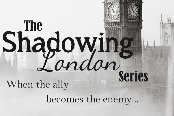 Shadowing London Historical Fictions Books Series