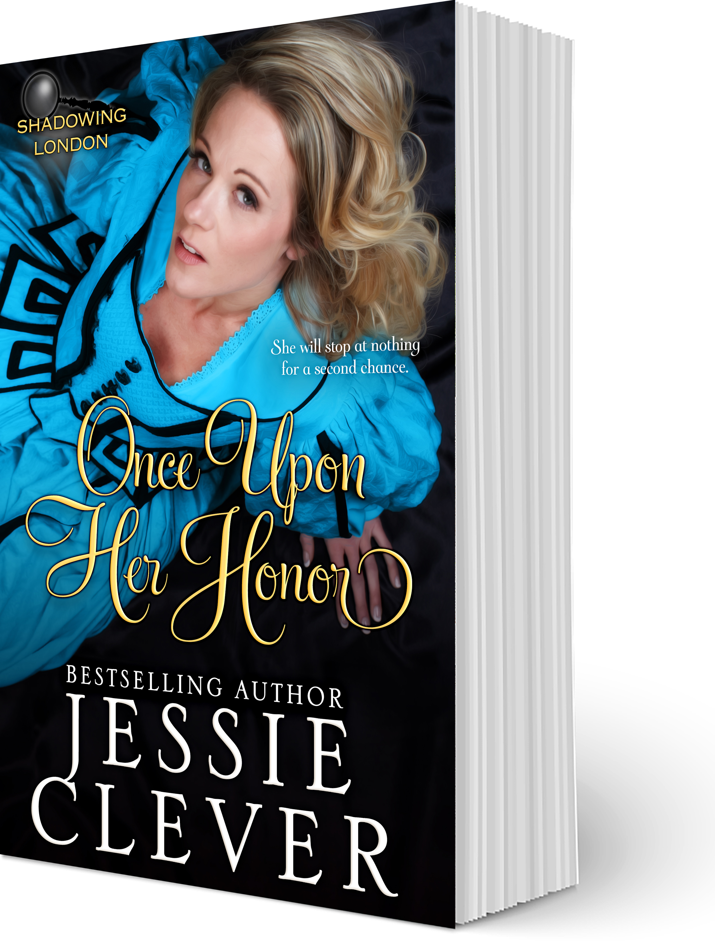 Enjoy an Excerpt from Once Upon Her Honor, a Victorian Second Chance Romance
