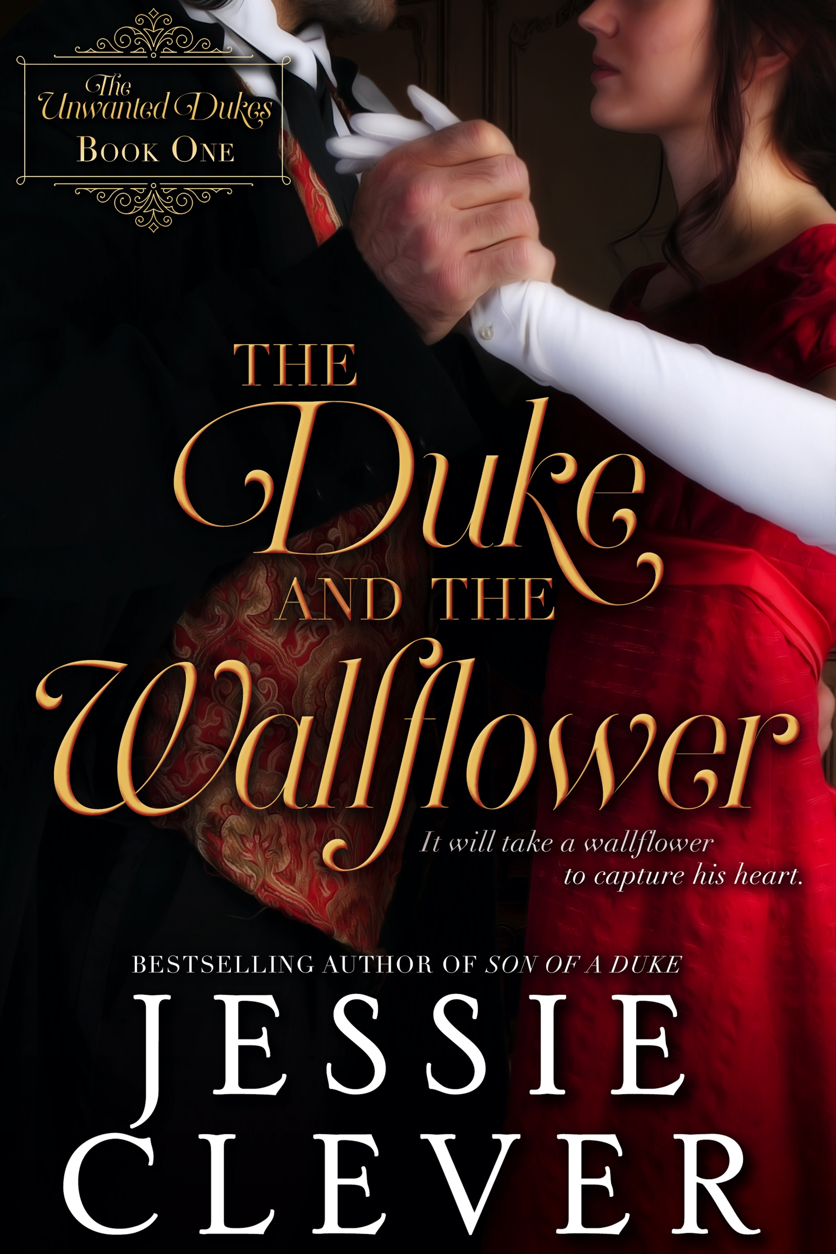 Out Now: The Duke and the Wallflower, The Unwanted Dukes Book 1