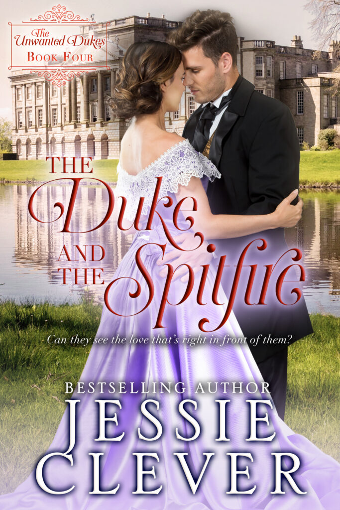 The Duke and the Spitfire by Jessie Clever